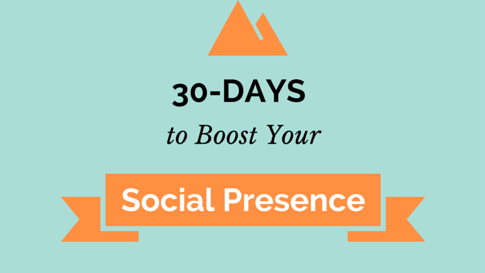 30-Days Worth of Advice to Improve Your Social Media Presence